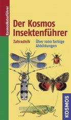 Der Kosmos Insektenführer: Über 1000 Farbige Abbildungen [The Kosmos Insect Guide: Over 1000 Colour Illustrations]