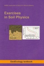 Exercises in Soil Physics