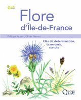 Flore d'Île-de-France, Volume 2: Clés de Détermination, Taxonomie, Statuts [Flora of Île-de-France, Volume 2: Determination Keys, Taxonomy and Statuses]