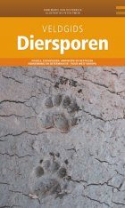 Veldgids Diersporen Europa [Field Guide to Animal Tracks of Europe]