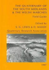 The Quaternary of South Midlands & the Welsh Marches