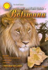 The Shell Tourist Travel and Field Guide of Botswana