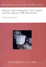 Genesis and Evolution of the Ivigtut Cryolite Deposit, SW Greenland