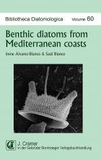 Bibliotheca Diatomologica, Volume 60: Benthic Diatoms from Mediterranean Coasts Image