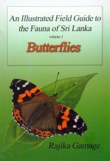 An Illustrated Field Guide to the Fauna of Sri Lanka, Volume 1: Butterflies Image