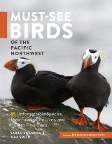 Must-See Birds of the Pacific Northwest