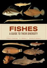 Fishes: A Guide to Their Diversity