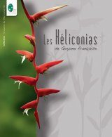 Les Héliconias de Guyane Française [The Heliconias of French Guiana]