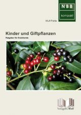 Kinder und Giftpflanzen [Children and Poisonous Plants]
