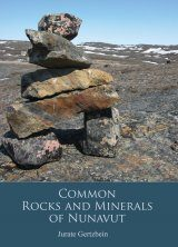 Common Rocks and Minerals of Nunavut