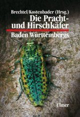 Die Pracht- und Hirschkäfer Baden-Württembergs [The Jewel and Stag Beetles of Baden-Württemberg]