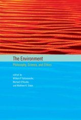 The Environment: Philosophy, Science, and Ethics Image