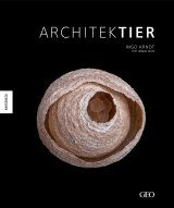 Architektier: Baumeister der Natur [Animal Architecture]