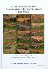 Atlas des Lépidoptères Gracillaridae Lithocolletinae de France [Atlas of Lepidopteran Lithocolletinae (Gracillaridae) of France]