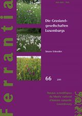 Ferrantia, Volume 66: Die Graslandgesellschaften Luxemburgs [The Grassland Plant Communities of Luxembourg]