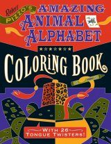 Robert Pizzo's Amazing Animal Alphabet Coloring Book