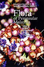 Flora of Peninsular Malaysia, Series II: Seed Plants, Volume 4