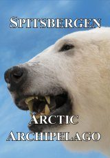 Spitsbergen: Arctic Archipelago (All Regions)