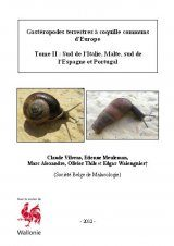 Gastéropodes Terrestres à Coquille Communs d'Europe, Tome 2: Sud de l'Italie, Malte, Sud de l'Espagne et Portugal [Common Terrestrial Snails of Europe, Volume 2: South Italy, Malta, South Spain and Portugal]