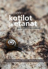 Suomen Kotilot ja Etanat [Snails and Slugs of Finland]