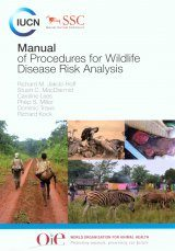 Manual of Procedures for Wildlife Disease Risk Analysis