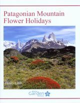 Patagonian Mountain Flower Holidays