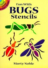 Fun with Bugs Stencils