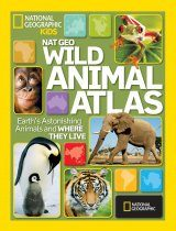 National Geographic Wild Animal Atlas