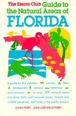 Sierra Club Guide to the Natural Areas of Florida Image