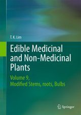 Edible Medicinal and Non Medicinal Plants, Volume 9: Modified Stems, Roots, Bulbs