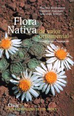 Flora Nativa De Valor Ornamental, Chile: Zona Cordillera de los Andes [Native Flora of Ornamental Value, Chile: The Andean Mountain Range] (2-Volume Set) Image
