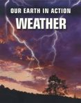 Our Earth in Action: Weather