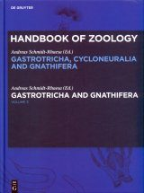 Handbook of Zoology: Gastrotricha, Cycloneuralia and Gnathifera, Volume 3