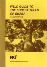 Field Guide to the Forest Trees of Ghana