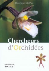 Chercheurs d'Orchidées [Field Guide to Orchids]