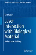 Laser Interaction with Biological Material Image