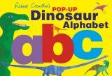 Robert Crowther's Pop-Up Dinosaur Alphabet