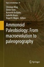 Ammonoid Paleobiology: From Macroevolution to Paleogeography