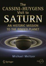 The Cassini–Huygens Visit to Saturn