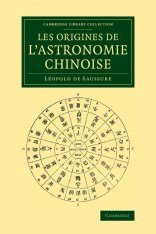 Les Origines de l'Astronomie Chinoise [The Origins of Chinese Astronomy]