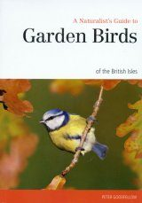 A Naturalist's Guide to Garden Birds of the British Isles Image