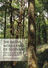 The Native Woodlands of Scotland