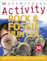 DK Eyewitness Activity: Rock & Fossil Hunter