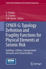 SYNER-G: Typology Definition and Fragility Functions for Physical Elements at Seismic Risk Image
