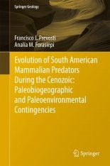 Evolution of South American Mammalian Carnivores During the Cenozoic