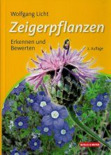 Zeigerpflanzen: Erkennen und Bewerten [Indicator Plants: Recognizing and Evaluating]