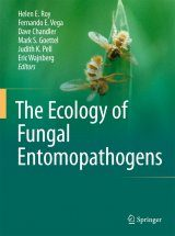 The Ecology of Fungal Entomopathogens