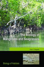 The Biology of Mangroves and Seagrasses