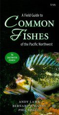 A Field Guide to Common Fish of the Pacific Northwest