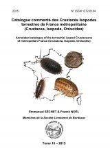 Catalogue Commenté des Crustacés Isopodes Terrestres de France Métropolitaine (Crustacea, Isopoda, Oniscidea) [Annotated Catalogue of Terrestrial Isopods of Metropolitan France]]
